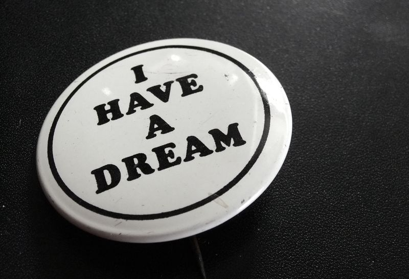 MARTIN LUTHER KING I HAVE A DREAM BUTTON